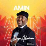 Dayo Adeniran - Amin [MP3, Video and Lyrics]