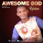 Richdave - Awesome God [MP3 Download]