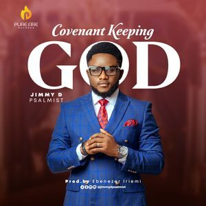Jimmy D Psalmist - Covenant Keeping God [MP3, Video and Lyrics]