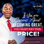 Bishop David Oyedepo - Discipline; The Price For Greatness