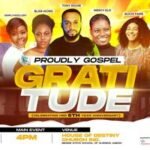 Tony Richie, SimplyHisGlory, Mercy Elo And Others To Minister at Proudly Gospel 6th Year Anniversary