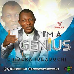 Download I'm A Genius By Chidera Ibeabuchi