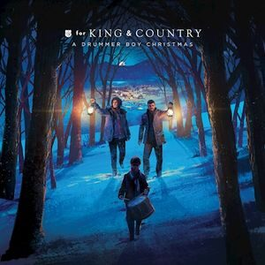 Download Little Drummer Boy By for KING & COUNTRY