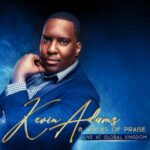 Kevin Adams & Voices of Praise - Live At Global Kingdom [MP3 and Video]