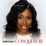 Olukemi Funke - More Than A Conqueror [MP3 and Video]