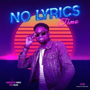 Timo - No Lyrics [MP3 and Lyrics]