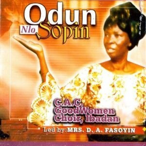 C.A.C Good Women Choir - Odun Nlo Sopin (Mrs. D.A Fasoyin)