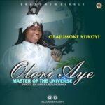 Olajumoke Kukoyi - Olori Aye [MP3 Download]