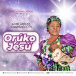 Olórí Dolapo Ogunbajo (JP) - Orúkọ Jésù [MP3 Download]