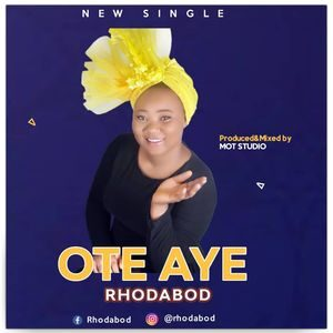 Rhodabod - Ote Aye [MP3 and Lyrics]