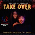 PeeJay, DeVoice and PLA Voices - Take Over [MP3 and Lyrics]