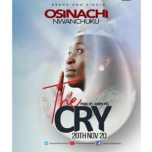 Osinachi Nwachukwu - The Cry [MP3, Video and Lyrics]