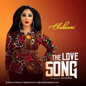 Download The Love Song By Olubunmi