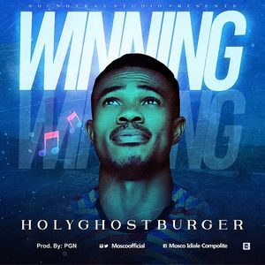 HolyGhostBurger - Winning [MP3 Download]