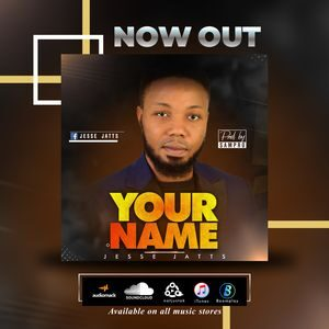 Jesse Jatts - Your Name [MP3, Video and Lyrics ]