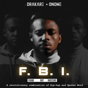 Drakare & Onome - FBI (Found But Insecure) EP [MP3 Download]