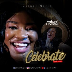 Agbani Horsfall - Celebrate [MP3 and Video]