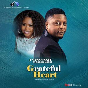 Download Grateful Heart By Evans Osato Ft. Dorcas Moore