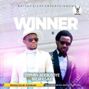 Stephen Adebusoye - I Am A Winner Ft. Beejay Sax