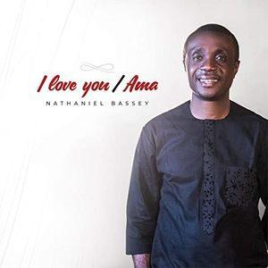 Nathaniel Bassey - I Love You / Ama Medley [MP3, Video and Lyrics]