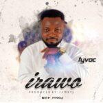 FYVOC - Irawo (Star) [MP3 Download]