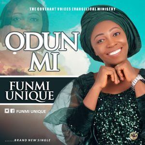 Funmi Unique - Odun Mi [MP3 Download]