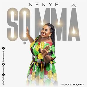 Nenye - So Mma [MP3 Download]