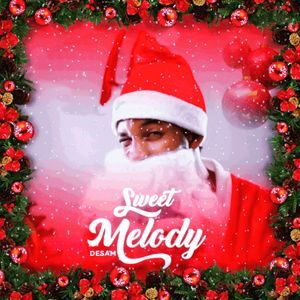 Download Sweet Melody By Desam