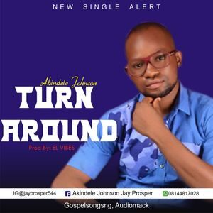 Download Turn Around By Jayprosper