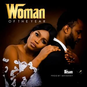 Desam - Woman of The Year [MP3 and Lyrics]