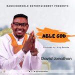 David Jonathan - Able God [MP3 Download]