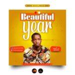 King David Ovuoba - Beautiful Year [MP3, Video and Lyrics]