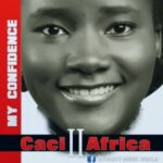 Caci Africa - My Confidence [MP3 and Lyrics]