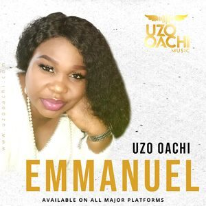 Download Emmanuel By Uzo Oachi
