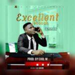 Austyn IJ - Excellent Jehovah [MP3 and Lyrics]
