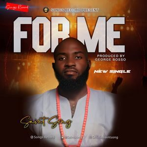 Download For Me By Saint Song