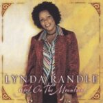 Lynda Randle - God On the Mountain [MP3, Video and Lyrics]