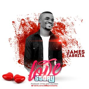Download Love Story EP By James Tabrita