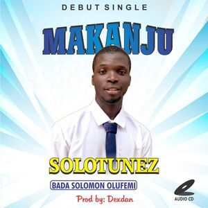 Download Makanju By Solotunez