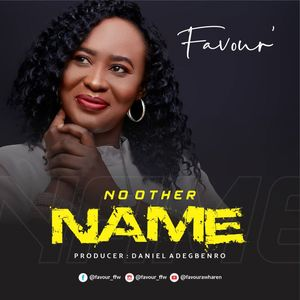 Download No Other Name By Favour Awharen