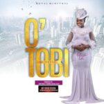 Nike Royal - O' Tobi (He is Great) [MP3 Download]