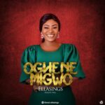 Ellasings - Oghene Migwo [MP3 Download]