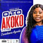 Ewaoluwa Ayoola - Oto Akoko [MP3 Download]