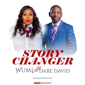 Download Story Changer By Wumi Ft. Dare David