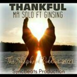 Mr Solo - Thankful Ft. GinSing [MP3 Download]