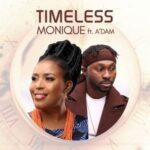 MoniQue - Timeless Medley Ft. A'dam