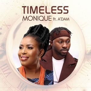 Download Timeless Medley By MoniQue Ft. A'dam