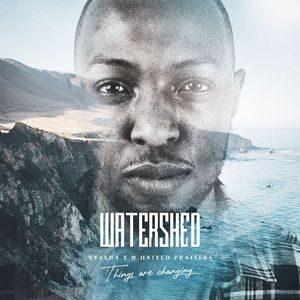Watershed By Nyasha T & United Praisers