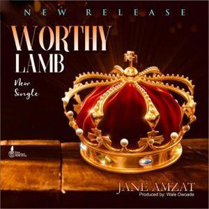 Download Worthy Lamb By Jane Amzat