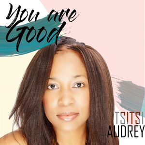 Download You Are Good By Tsitsi Audrey